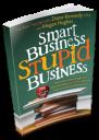 Smart Business Stupid Business